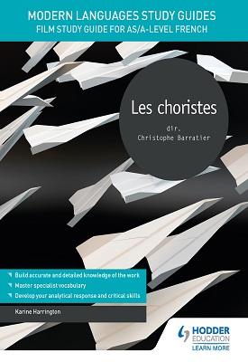 Modern Languages Study Guides: Les choristes – 9781510435469