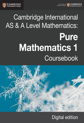 Cambridge International AS & A Level Mathematics: Pure Mathematics 1 Coursebook – 9781108407175