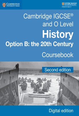Cambridge IGCSE and O Level History Option B: the 20th Century Coursebook Second Edition – 9781108439473