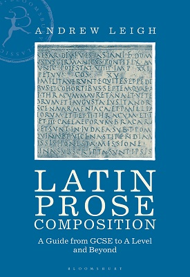 Latin Prose Composition: A Guide from GCSE to A Level and Beyond – 9781350048058