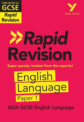 York Notes for AQA GCSE (9-1) Rapid Revision: AQA English Language Paper 1 – 9781292279046